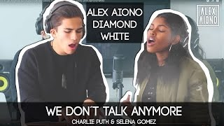 We Don't Talk Anymore by Charlie Puth and Selena Gomez | Cover by Alex Aiono and Diamond White thumbnail