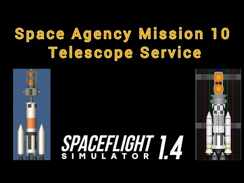 Space Agency in SFS | Mission 10: Telescope Service