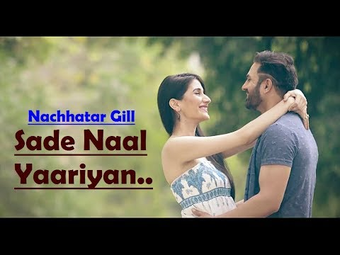 Sade Naal Yaariyan Nachhatar Gill - Lyrics Video Song - Gurmeet Singh - Latest Punjabi Songs 2017
