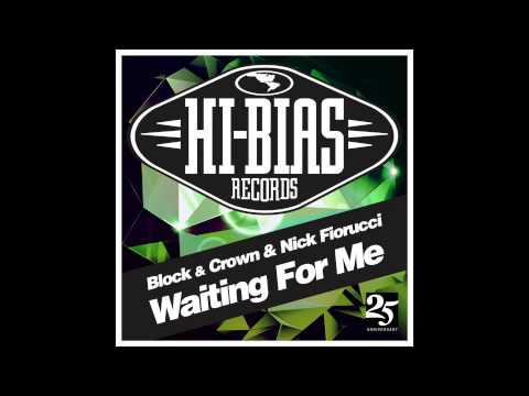 Nick Fiorucci & Block & Crown - Waiting For Me