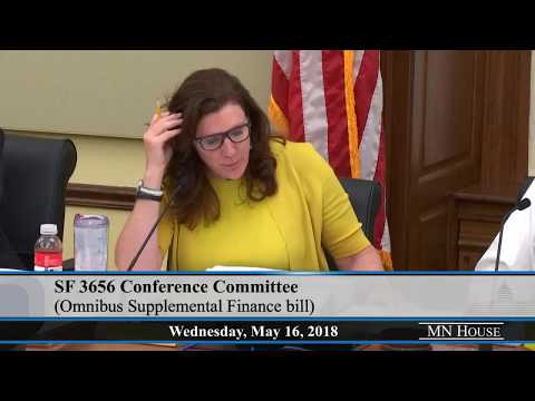 Conference Committee on SF3656 (Knoblach/Rosen) Omnibus Supplemental Finance bill  5/16/18