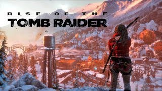 Rise of the Tomb Raider #14 Плохой скалолаз, памагити