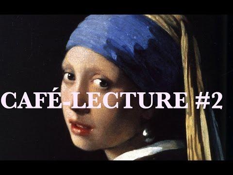 Café-Lecture #2 : La jeune fille à la perle, Tracy Chevalier