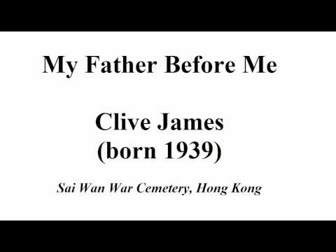 """""""My Father Before Me"""" by Clive James (read by Tom O"""