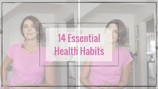 Essential healthy habits: 14 health & lifestyle tips you need to know