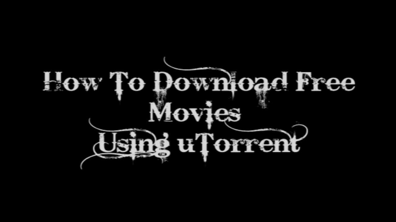 how to use utorrent to movies on windows
