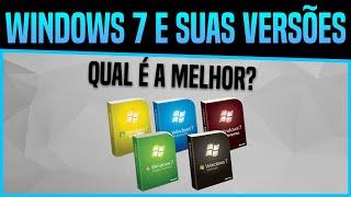 Qual a Melhor versão do Windows 7? Confira [2018]