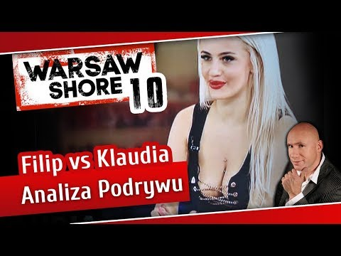 Warsaw Shore sezon 10 - Analiza Podrywu - Filip vs Klaudia [2018]