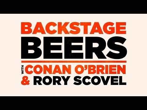 Backstage Beers With Conan O'Brien & Rory Scovel
