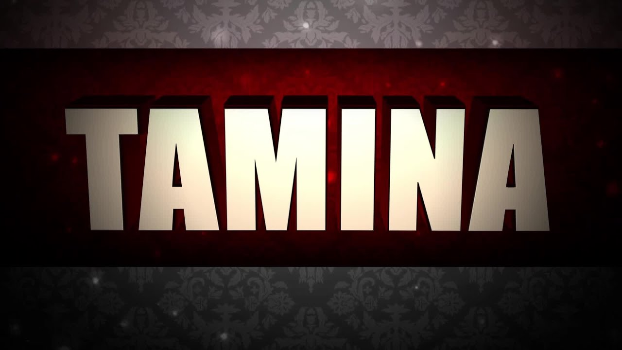 Tamina Entrance Video