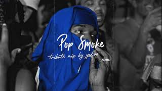 The Best of PopSmoke - Tribute Mix by Yakoo