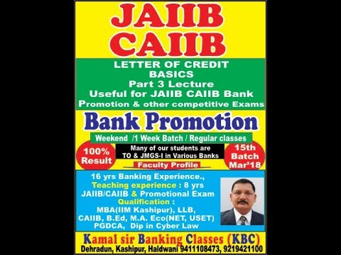 Letter of Credit Basic Lecture in hindi for JAIIB CAIIB BY Kamal Krishna