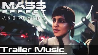 Mass Effect:Andromeda EA Play Trailer Music 2016 [Brand X Music ReGenesis]