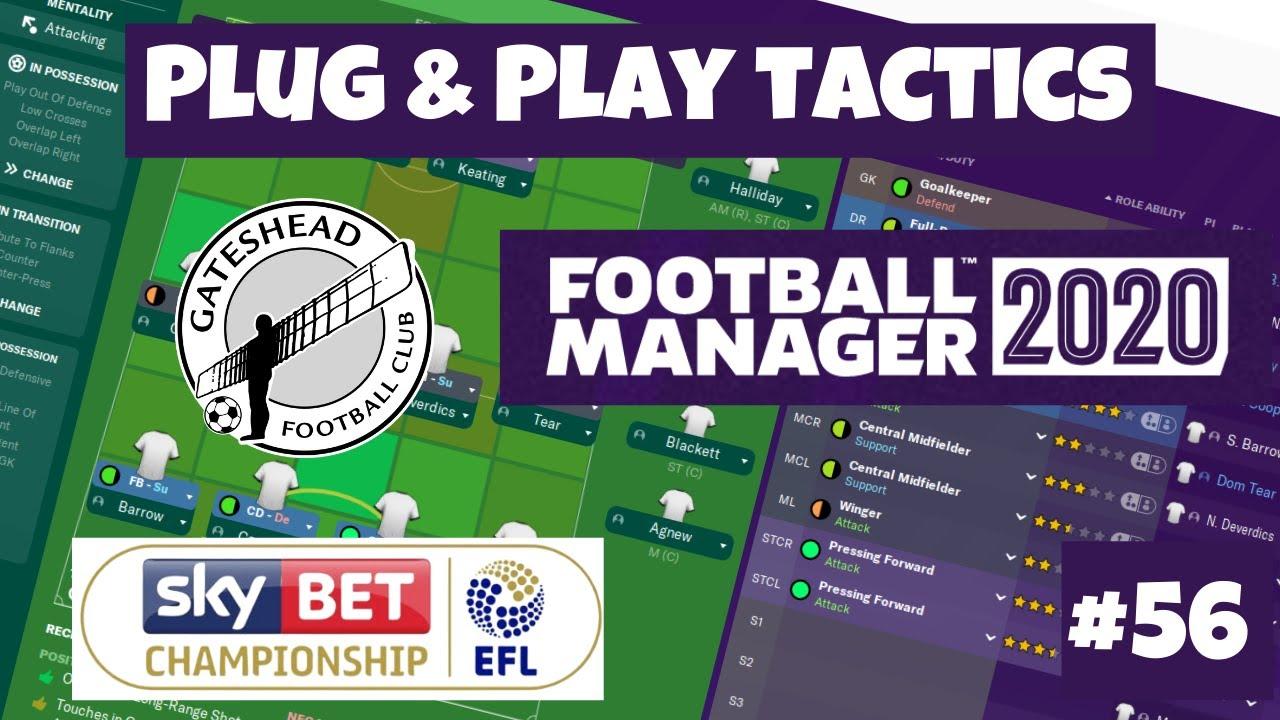 Download FM2020 | PLUG & PLAY TACTIC | Gateshead | #56 | TOTTENHAM FA CUP | Football Manager 2020.