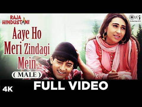 Aaye Ho Meri Zindagi Mein (Male) - Video Song | Raja Hindustani | Aamir Khan & Karisma Kapoor
