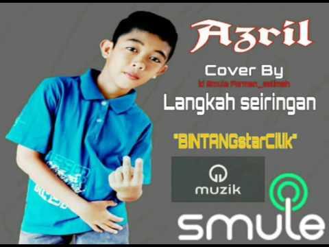 Muhd Azril  Langkah Seiringan Lirik/Lagu ( Video/official )