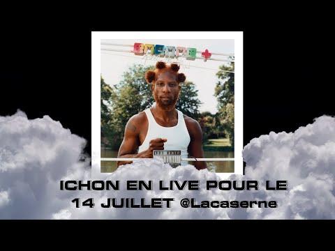 Youtube: ICHON _ Live 14 juillet @LaCaserne