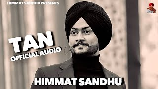 Tan Himmat Sandhu Free MP3 Song Download 320 Kbps