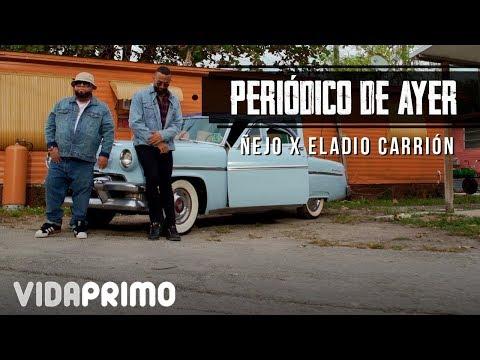 Ñejo X Eladio Carrión - Periódico de ayer [Official Video]