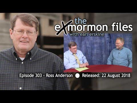 Ex Mormon Files - 303 - Ross Anderson