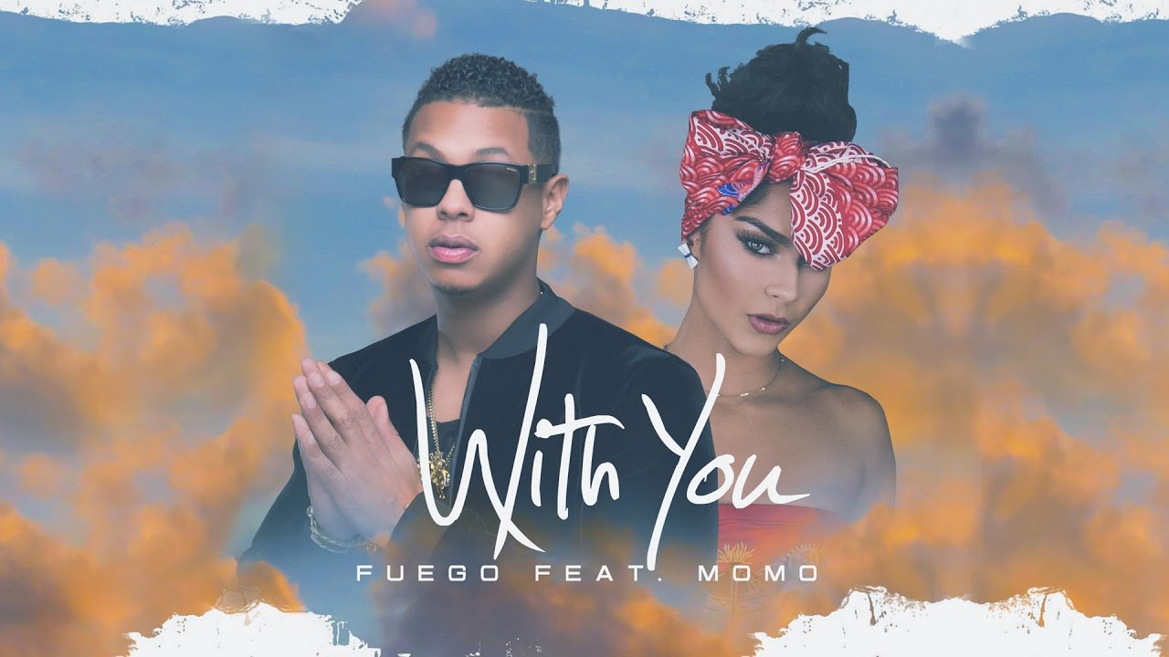 Descarga Fuego Feat. Momo – With You en mp3