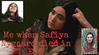 Me when Safiya nygaard died in ETN