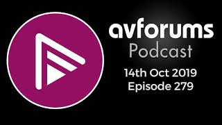 AVForums Podcast: 14th Oct '19 - Panasonic GZ2000 review, JVC Firmware update, HFR, PS5 and more