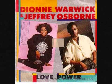 Dionne Warwick & Jeffrey Osborne -  Love Power