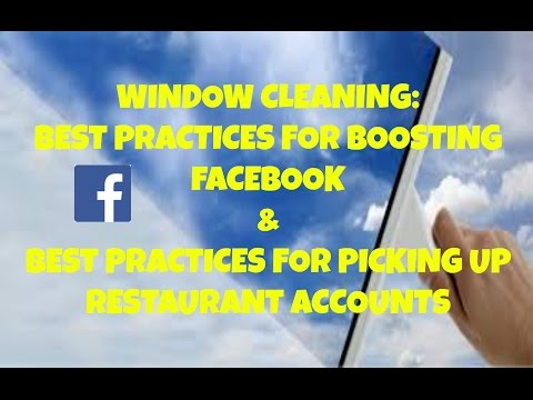 Window Cleaning: Best Practices For Boosting Facebook