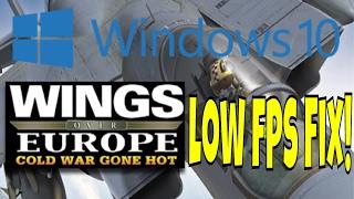 ✈Wings Over Europe Windows 10 Low fps Fix | WoE Windows 10 Low fps Fix | Links in Description