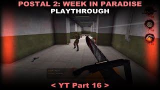 Postal 2 Week In Paradise playthrough 16 (Secrets, No commentary)