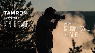Tamron's new 18-400mm in Yellowstone National Park