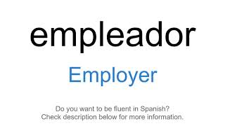 "How to say ""Employer"" in Spanish 