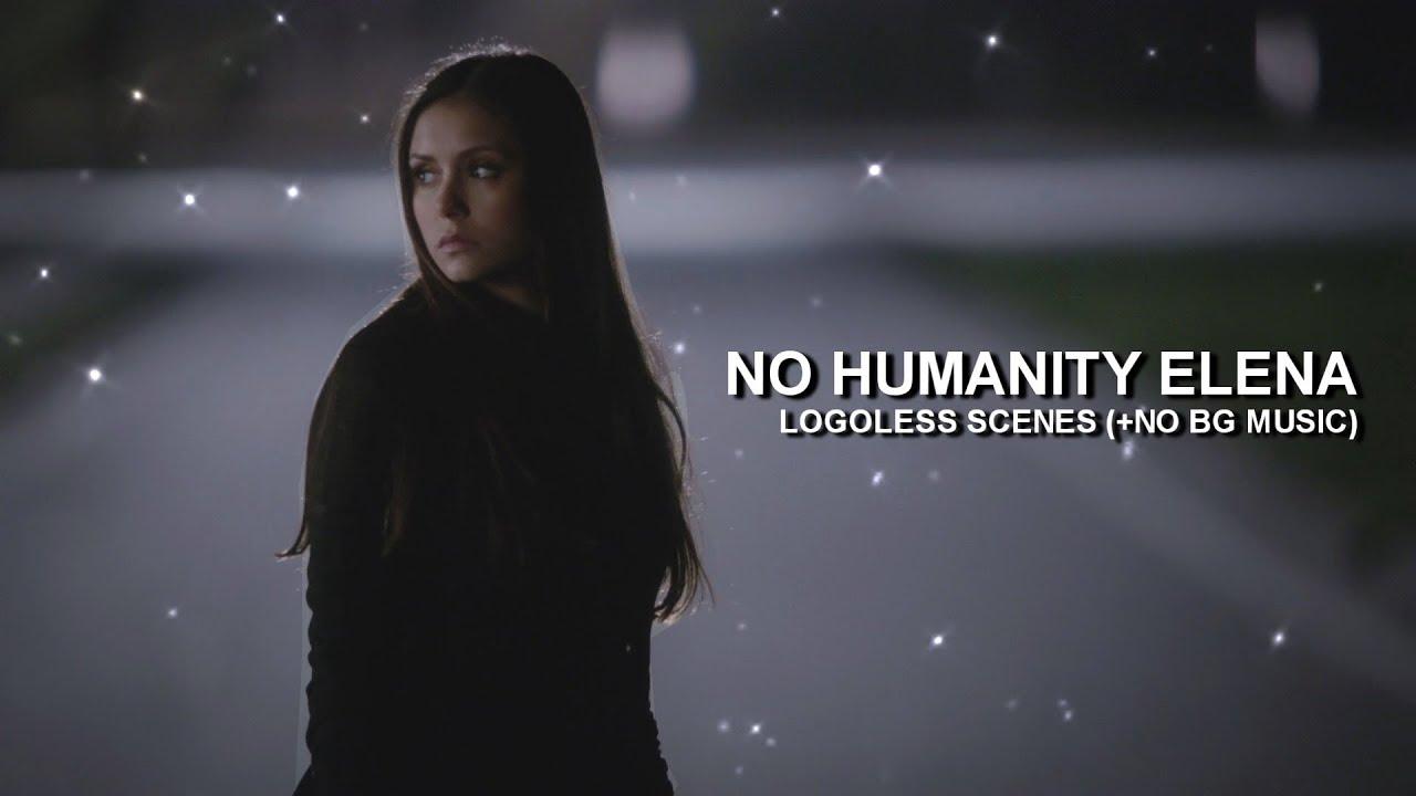 No Humanity Elena Scenes [Logoless+1080p] (NO BG Music)