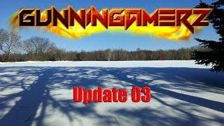 GunninGamerz Update 03 - Twitchin