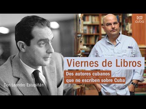 Viernes de Libros: Dos autores cubanos que no escriben sobre Cuba