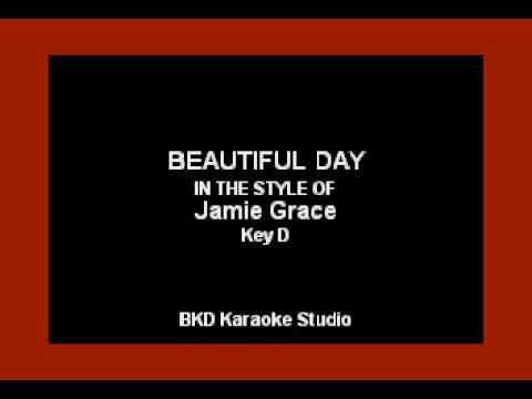 Beautiful Day (In the Style of Jamie Grace) (Karaoke with Lyrics)