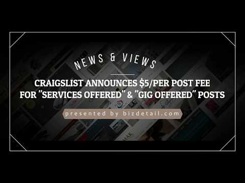 Craigslist Now Charging $5/Per Post Fee For Services & Gig Offered Posts