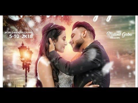 Main Tera Ho Gaya   Millind Gaba   Music MG   Official 2018 New Song