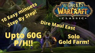 WOW CLASSIC PALADIN GOLD FARMING | 40 - 60G Per Hour! | Dire Maul East | Solo Lasher Farm