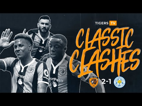 CLASSIC CLASHES | Hull City 2-1 Leicester City | 13.08.16