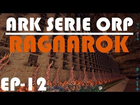 ARK RAGNAROK - LA GRAN MUDANZA!!! - SERIE ORP #12