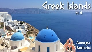28 - Greek Islands: Cyclades Pt. IV