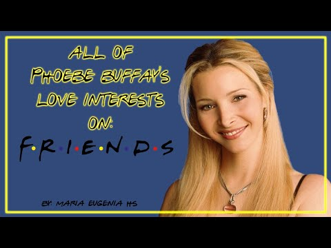 All of Phoebe Buffay's love interests on Friends indir
