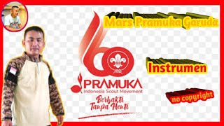 My Instrumen Mars Pramuka Garuda No Copyright