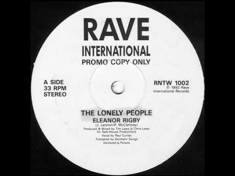 THE LONLEY PEOPLE - Elenor Rigby (RAVE INTERNATIONAL)