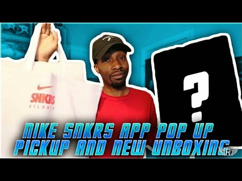 NIKE SNKRS ATL POP UP PICKUP AND NEW UNBOXING
