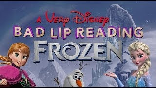 A Very Disney Bad Lip Reading: FROZEN