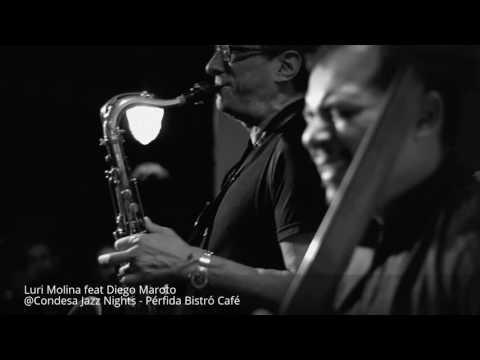 Luri Molina & Diego Maroto @Condesa Jazz Nights - Pérfida Bistró Café