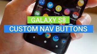 Galaxy S8: How to customize Navigation Buttons